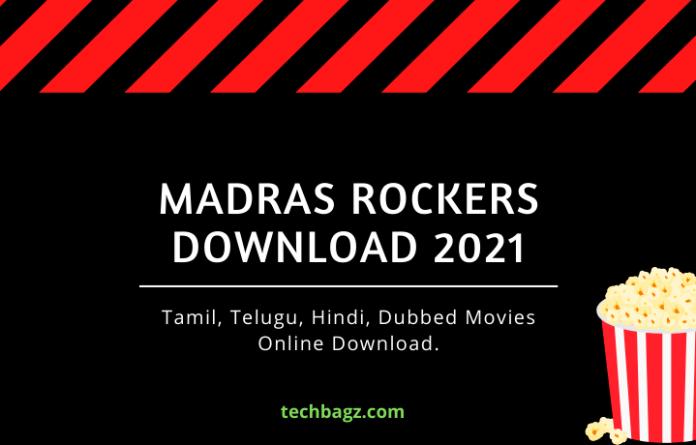 Madras Rockers Download 2021