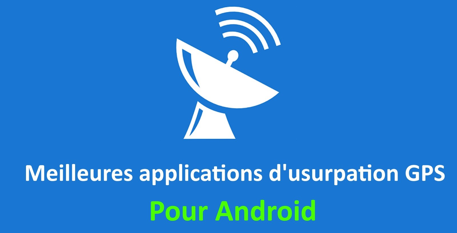 applications d'usurpation GPS