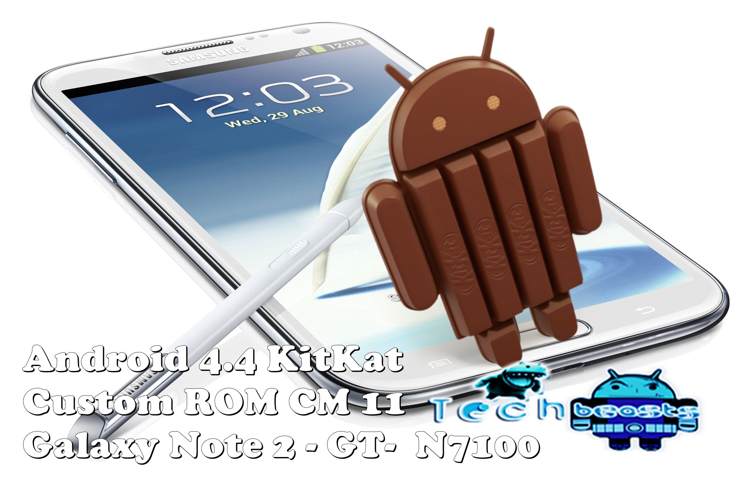 Install Android 4 4 KitKat on Samsung Galaxy Note 2 GT-N7100