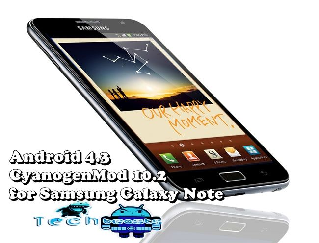 Install Android 4 3 on Samsung Galaxy Note GT-N7000 using CM 10 2