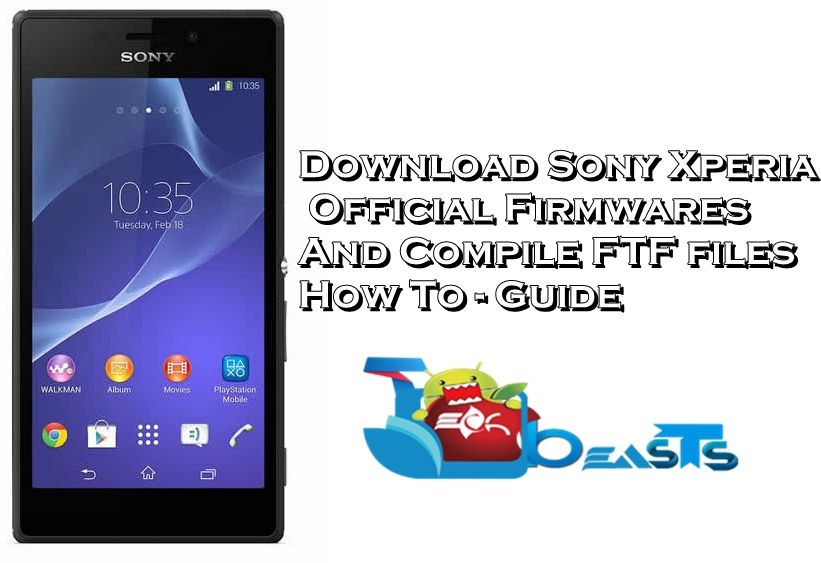 How To Download Sony Xperia Official Firmware And Create FTF File