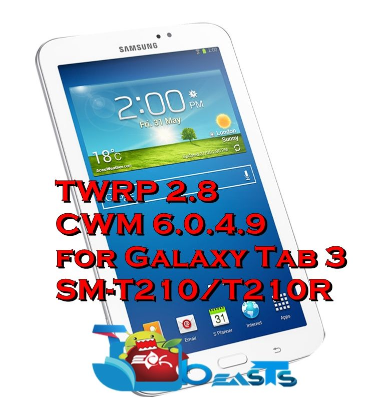 How To Install TWRP 2 8/CWM 6 0 4 9 Recovery On Galaxy Tab 3 SM-T210
