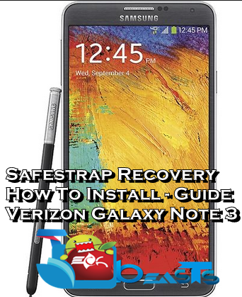 How To Install Safestrap Recovery On Verizon Galaxy Note 3