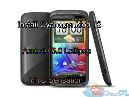 Install CyanogenMod 12 Android 5.0 Lollipop on HTC Sensation