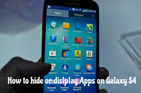 hide or display apps on s4
