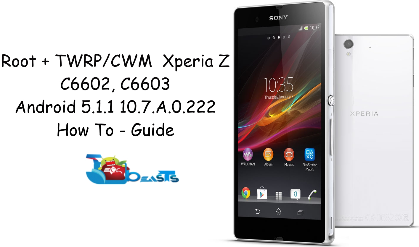 Root Your Xperia Z C6602, C6603 Running Latest Android 511 Lollipop  107a0222 Firmware You Will Also Get Cwm & Twrp Recovery On Your Phone  Running