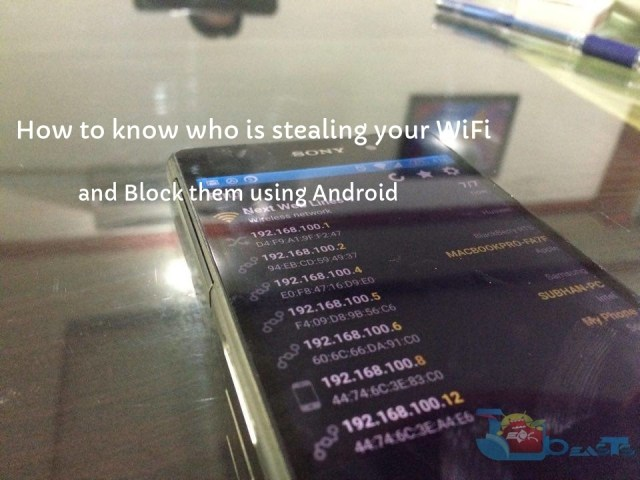 who is stealing your WiFi and Block them using Android