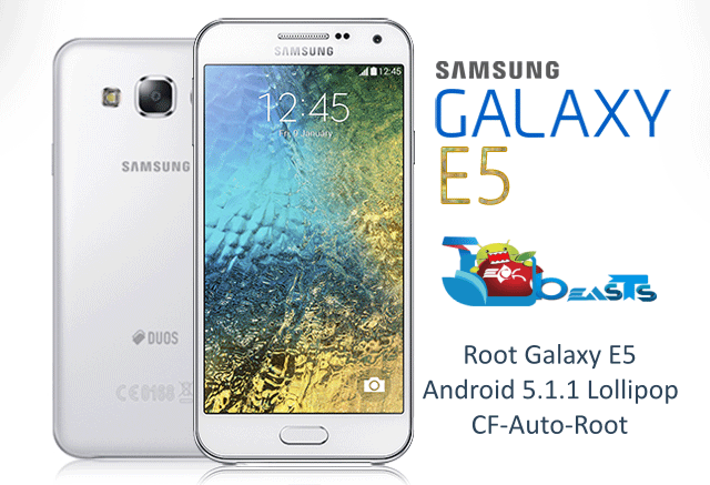 How To Root Samsung Galaxy E5 on Android 5.1.1 Lollipop