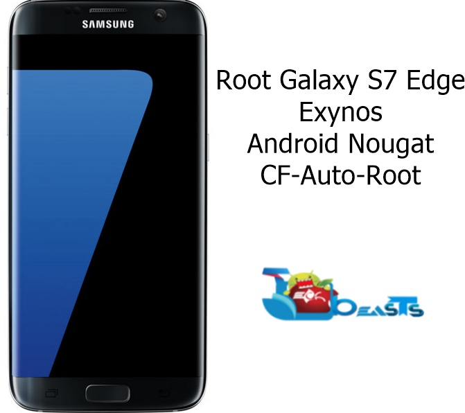Root S7 Edge Android Nougat via CF Auto Root