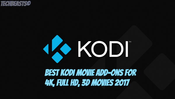 Best Kodi Movie Add-ons for 4K, Full HD, 3D Movies 2017