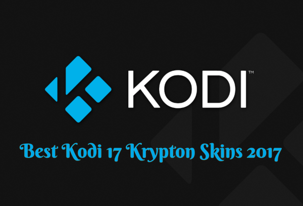 Best Kodi 17 Krypton Skins 2017