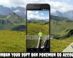 UnBan Your Soft ban Pokemon Go Account