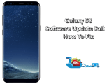 Galaxy S8 Software Update Failed Error