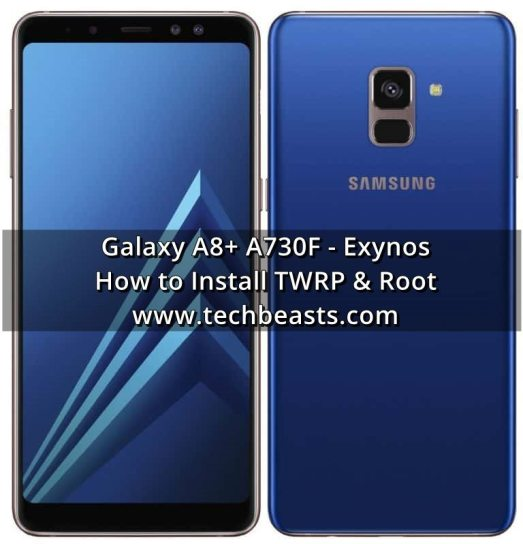 install TWRP Recovery and Root Galaxy A8+ A730F