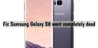 Fix Samsung Galaxy S8 went completely dead