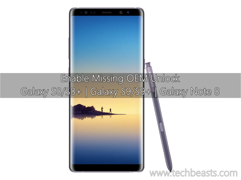 How to enable missing OEM Unlock on Galaxy S8, S9 and Note 8