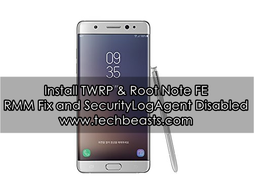 Install TWRP And Root Galaxy Note FE [Nougat and Oreo