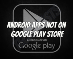 Android Apps Not on Google Play