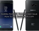Fix Galaxy Note FE Touchscreen Issue