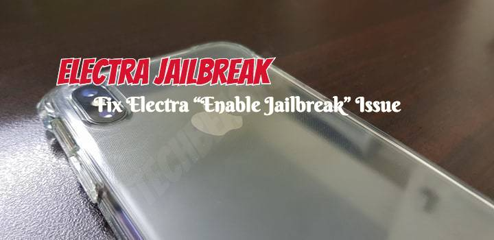"""Fix Electra """"Enable Jailbreak"""" Issue: No Cydia Appearing On"""
