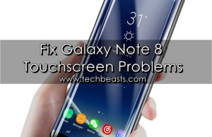 Galaxy Note 8 Touchscreen Problems
