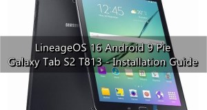 Update Galaxy Tab S2 T813 to Android Pie LineageOS 16