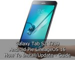 Update Galaxy Tab S2 T719 to Android Pie