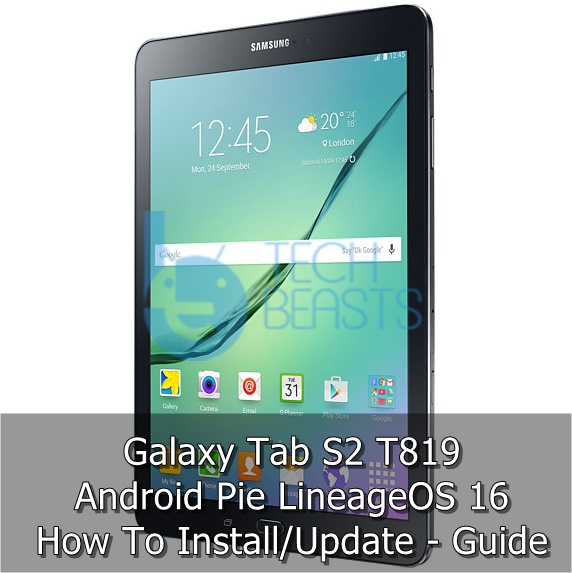 Download Android Pie on Galaxy Tab S2 T819 via LineageOS 16
