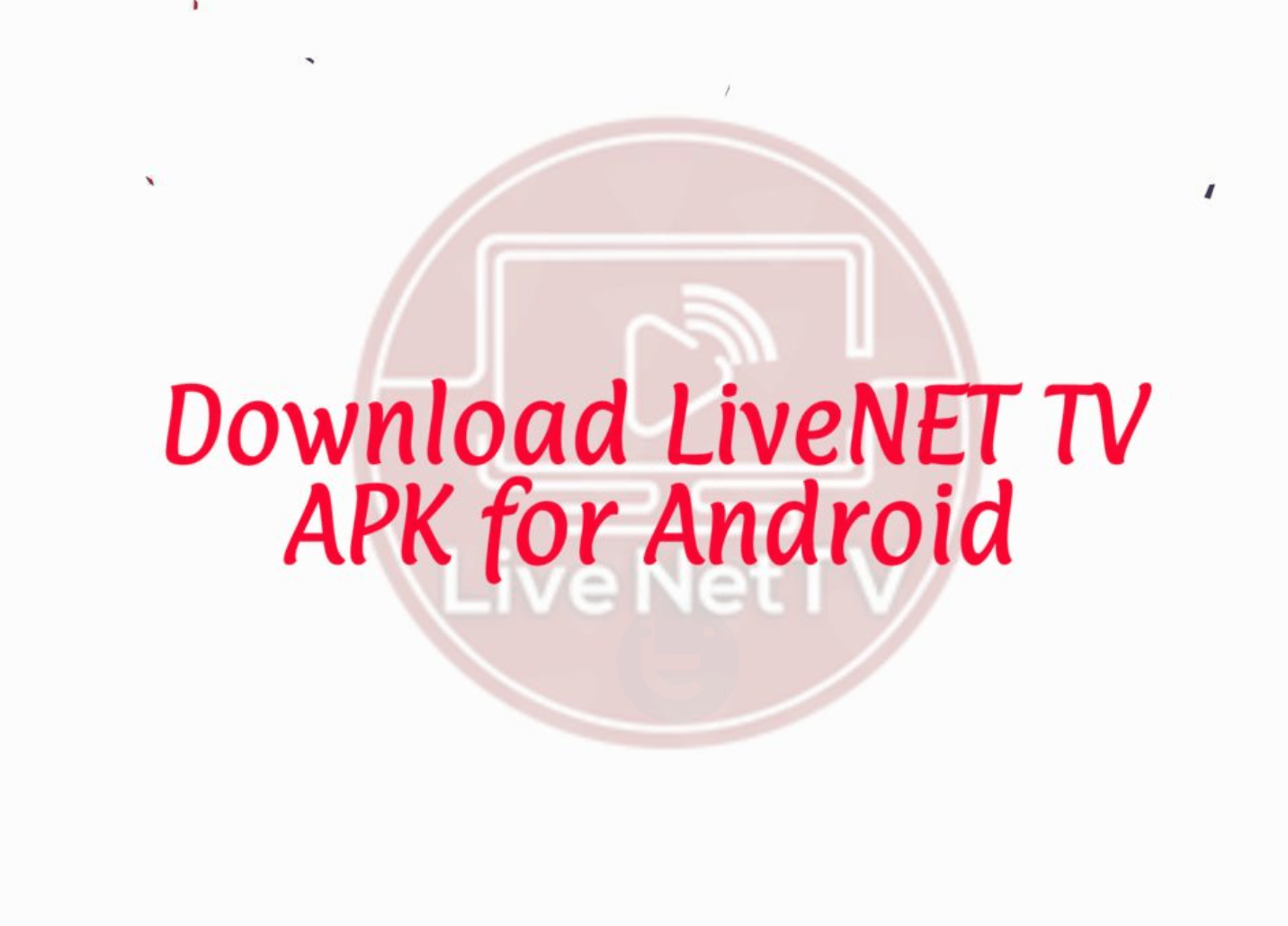 🌱 Live nettv apk download old version | Live NetTV 2 4