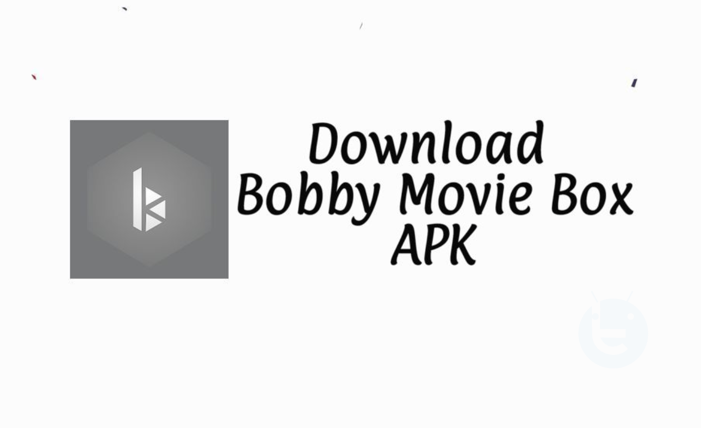 Bobby Movie Box Apk For Android Free Hd Movies Techbeasts