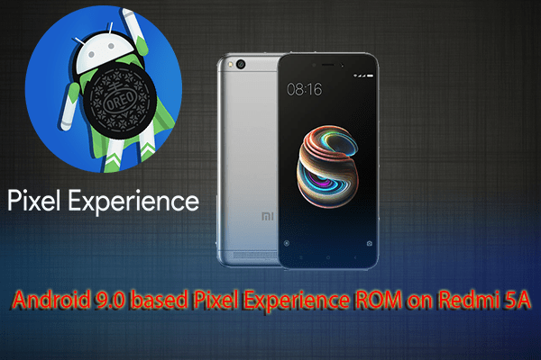 Pixel Experience ROM on Redmi 5A
