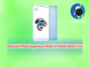 Pixel Experience ROM on Xiaomi Redmi Note 5 Pro