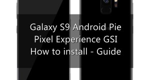 Galaxy S9 Pixel Experience Android Pie GSI