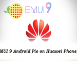 EMUI 9 Android Pie on Huawei Phones