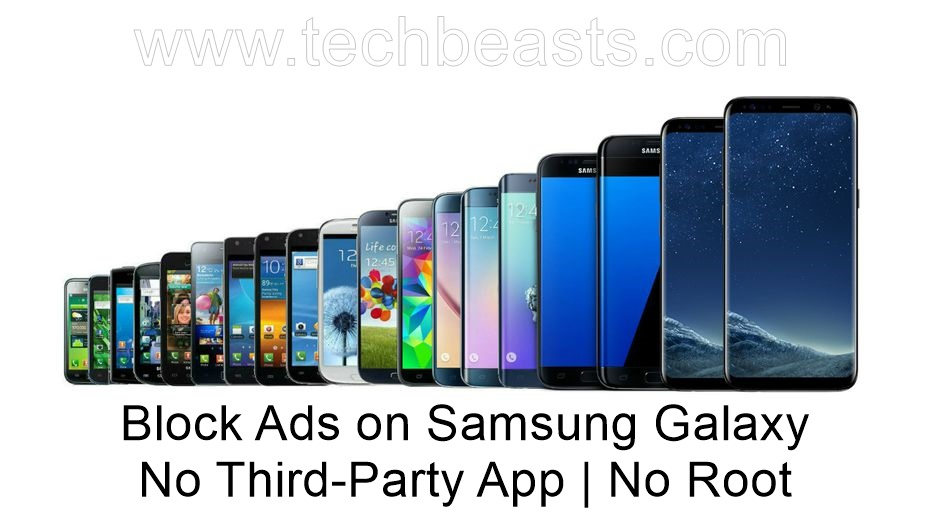 Block Ads on Samsung Galaxy without third-party applications [No