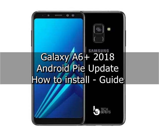 update galaxy a6 plus to android pie