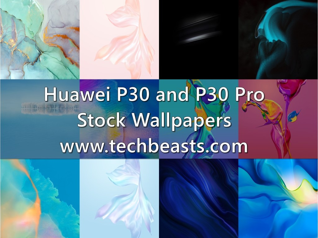 Download Huawei P30 Pro Stock Wallpapers | TechBeasts