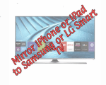 Mirror your iPhone or iPad on your LG or Samsung smart TV