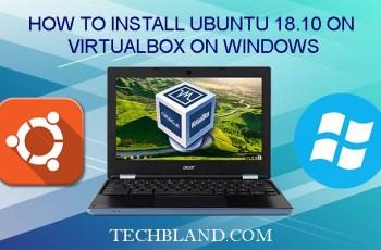 How to install ubuntu 18.10 on virtualbox on windows