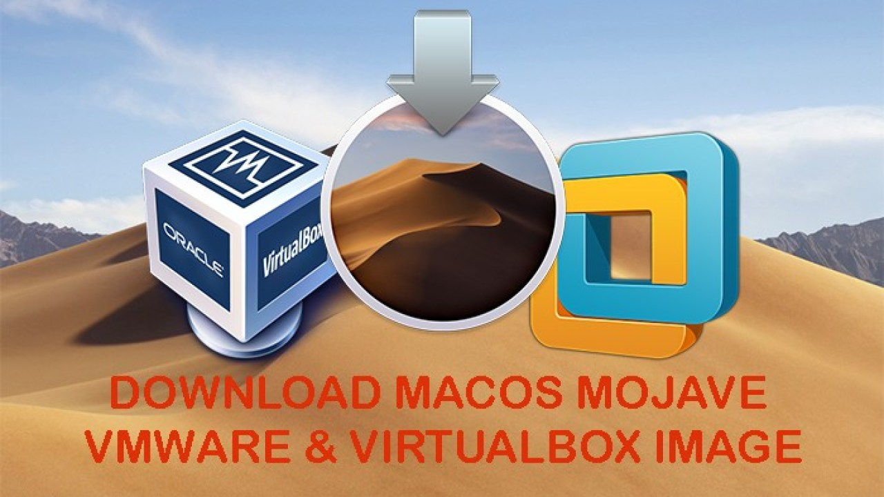 Download MacOS Mojave VMware & Virtualbox Image – New Version
