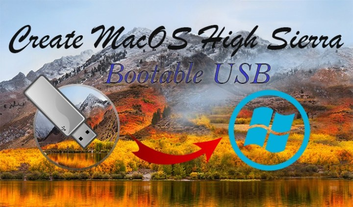 How to Create MacOS High Sierra on Windows without Mac