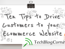 10 Tips To Drive Customers To Your Ecommerce Website