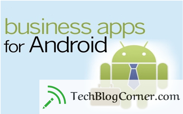 Android-apps-business-techblogcorner