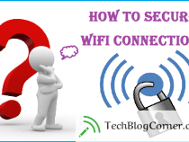 6 Tips to Secure Your Wi-Fi Network