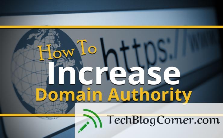 how to icnrease domain authority - techblogcorner