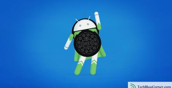 12 Of The Best New Features in Android Oreo