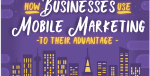 Infographic: It's Time To Change How You Think About Mobile Marketing