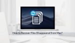 """Here's How To Recover Files That Have """"Disappeared"""" From Mac"""