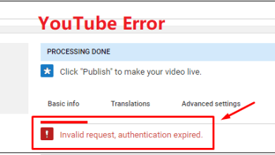 Photo of How to Fix Invalid Request, Authentication Expired on YouTube?