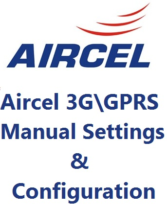 Aircel GPRS Settings